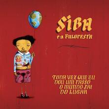 Toda vez que eu dou um passo o mundosai - Vinile LP di Siba e Fuloresta