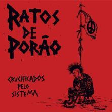 Crucufucados Pelo Sistema - Vinile LP di Ratos de Porao