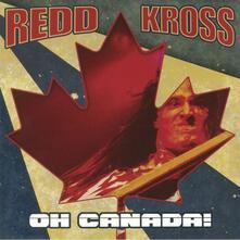 Oh Canada! - Vinile LP di Redd Kross