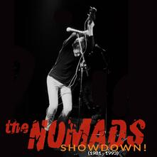 Showdown! 1981-1993 - Vinile LP di Nomads