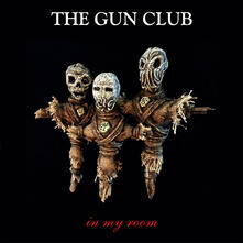 In My Room - Vinile LP di Gun Club