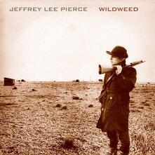 Wildweed - Vinile LP di Jeffrey Lee Pierce