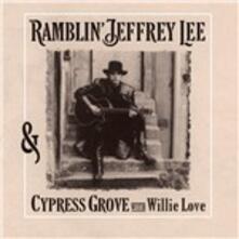 With Willie Love - Vinile LP di Jeffrey Lee Pierce,Cypress Grove