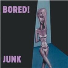 Junk - Vinile LP di Bored!