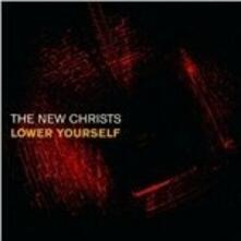 Lower Yourself - Vinile LP di New Christs