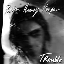 Trouble - Vinile LP di Brian Henry Hooper