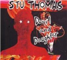 Devil and Daughter - CD Audio di Stu Thomas
