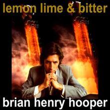 Lemon, Lime & Bitter - Vinile LP di Brian Henry Hooper