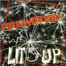 Lit Up! - Vinile LP di Fireworks