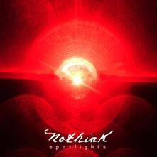 Spotlights - Vinile LP di Nothink
