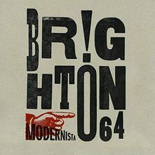 Modernista - Vinile LP di Brighton 64