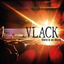 There Is No Death - Vinile LP di Vlack