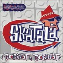 Borinot, Borinot - Vinile LP di Skatalà