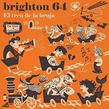 El Tren De La Bruja - Vinile LP di Brighton 64