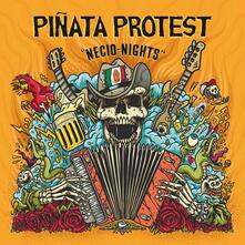 Necio Nights - Vinile LP di Pinata Protest
