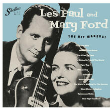 Hit Makers! - Vinile LP di Les Paul,Mary Ford