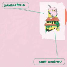 Sant Andreu - Vinile LP di Gambardella