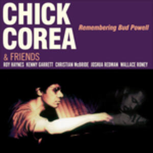 Remembering Bud Powell - Vinile LP di Chick Corea