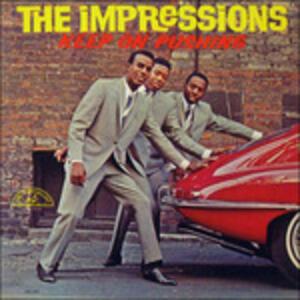 Keep on Pushing - Vinile LP di Impressions