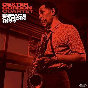Espace Cardin 1977 - Vinile LP di Dexter Gordon