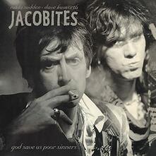 """God Save Us Poor Sinners (LP + 7"""") - Vinile LP di Jacobites"""