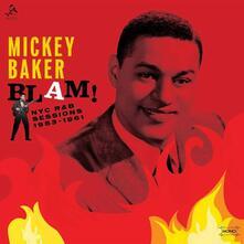 Blam! The Nyc R&B Sessions - Vinile LP di Mickey Baker