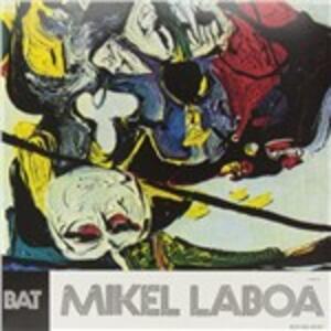 Bat - Hiru - Vinile LP di Mikel Laboa