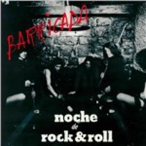 Noche de Rock & Roll - Vinile LP di Barricada