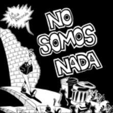 No Somos Nada - Vinile LP di La Polla Records
