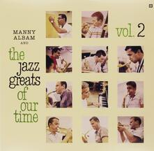 Ant the Jazz Greats of Our Time - Vinile LP di Manny Albam