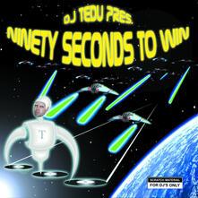 Ninety Seconds to Win - Vinile LP di DJ Tedu