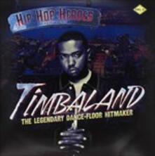 Hip Hip Heroes - Vinile LP di Timbaland