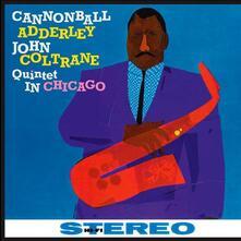 Quintet in Chicago - Vinile LP di Julian Cannonball Adderley,John Coltrane