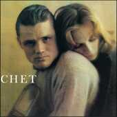 Vinile Chet. The Lyrical Trumpet of Chet Baker Chet Baker