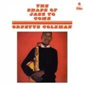 Vinile The Shape of Jazz to Come Ornette Coleman