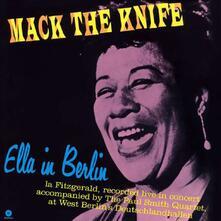 Mack the Knife. Ella in Berlin - Vinile LP di Ella Fitzgerald