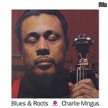 Blues & Roots - Vinile LP di Charles Mingus