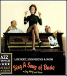 Sing a Song of Basie - Sing Along with Basie - CD Audio di Jon Hendricks,Annie Ross,Dave Lambert
