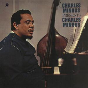 Presents Charles Mingus - Vinile LP di Charles Mingus