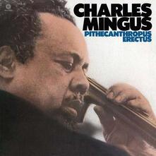 Pithecanthropus Erectus - Vinile LP di Charles Mingus