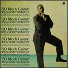 So Much Guitar! - Vinile LP di Wes Montgomery