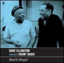 Battle Royal. Duke Ellington Meets Count Basie - Vinile LP di Duke Ellington,Count Basie