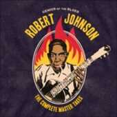 Vinile Genius of the Blues. The Complete Master Takes Robert Johnson