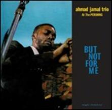Live at the Pershing Lounge 1958. But Not for Me - Vinile LP di Ahmad Jamal