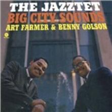 The Jazztet Big City Sounds - Vinile LP di Art Farmer,Benny Golson