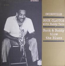 Buck & Buddy - Blow the Blues - CD Audio di Buck Clayton,Buddy Tate