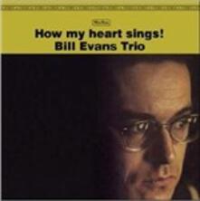 How My Heart Sings - Vinile LP di Bill Evans