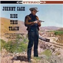 Ride This Train - Vinile LP di Johnny Cash
