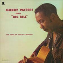 Sings Big Bill Broonzy - Vinile LP di Muddy Waters