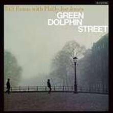 Green Dolphin Street - Vinile LP di Bill Evans,Philly Joe Jones